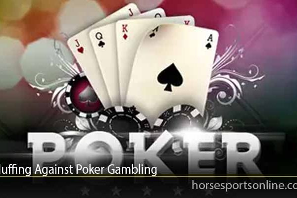 Bluffing Against Poker Gambling